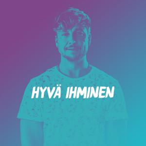 Listen to Hyvä ihminen song with lyrics from Samu