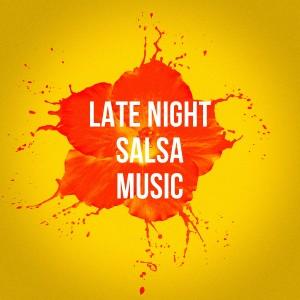 Album Late Night Salsa Music from Musica Latina