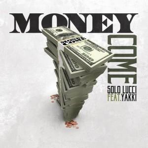 Album Money Come from Solo Lucci