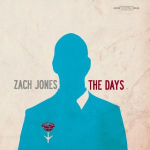 Zach Jones的專輯The Days