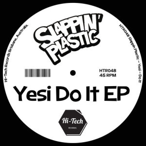 Slappin Plastic的專輯Yesi Do It EP