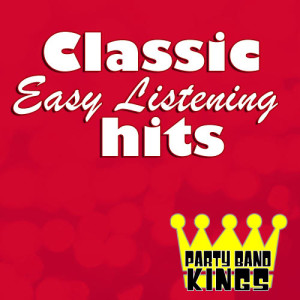 Album Classic Easy Listening Hits from Party Band Kings