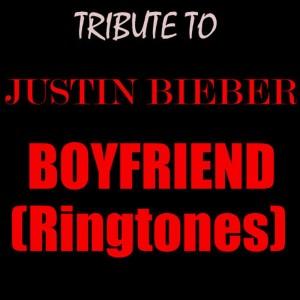 TRIBUTE TO JUSTIN BIEBER'S BOYFRIEND  (RINGTONE COVER)