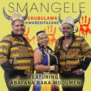 Album Ukubulawa Kwabesifazane from Abafana Baka Mgqumeni