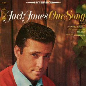 Album Our Song from Jack Jones