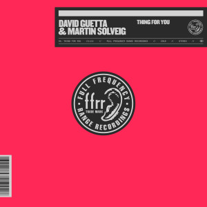 David Guetta的專輯Thing For You (With Martin Solveig) (Explicit)