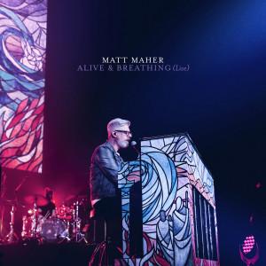 Album Alive & Breathing (Live) from Matt Maher