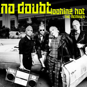Album Looking Hot from No Doubt