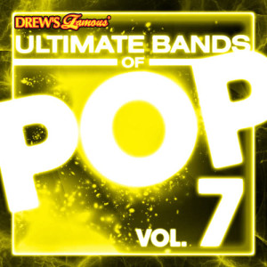The Hit Crew的專輯Ultimate Bands of Pop, Vol. 7