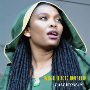 Album I Am Woman from Nkulee Dube