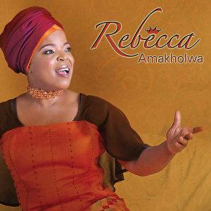Amakholwa 2009 REBECCA