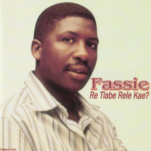 Listen to Re Tlabe Rele Kae? song with lyrics from Fassie