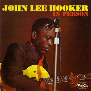John Lee Hooker的專輯In Person