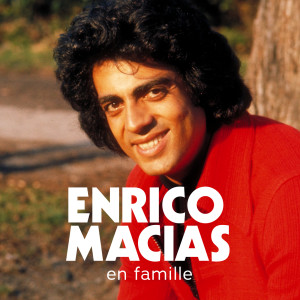 Album En famille from Enrico Macias