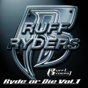 Album Ryde Or Die, Vol.1 from Ruff Ryders