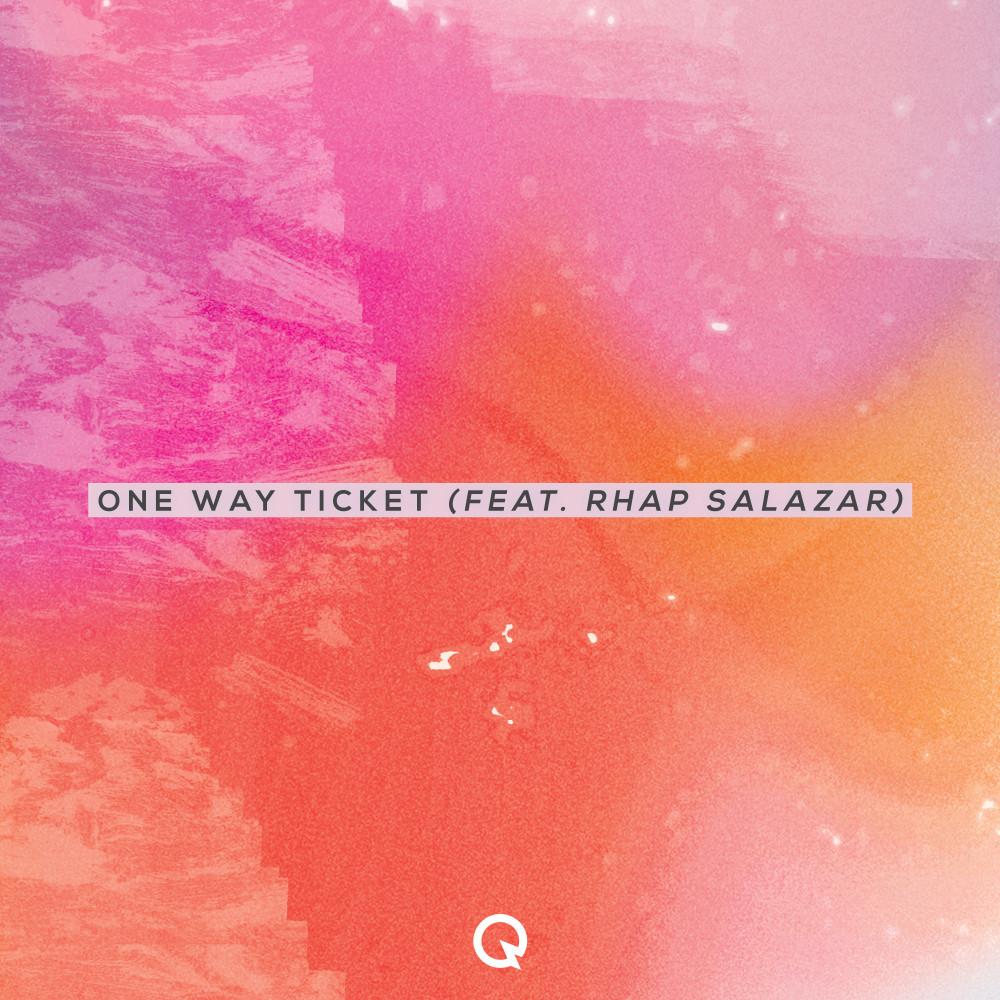 ฟังเพลงอัลบั้ม One Way Ticket (feat. Rhap Salazar)