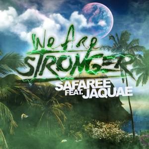 Album We Are Stronger (feat. Jaquae) (Explicit) from Safaree