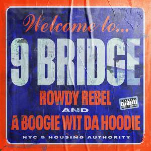 Album 9 Bridge (Explicit) from Rowdy Rebel