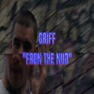 From the Mud (Explicit)