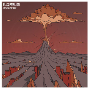 Album I Believe from Flux Pavilion