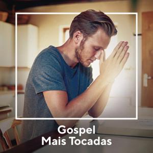 Gospel Mais Tocadas dari Various Artists