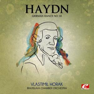 Haydn: German Dance No. 10 in C Major (Digitally Remastered)