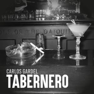 Carlos Gardel的專輯Tabernero