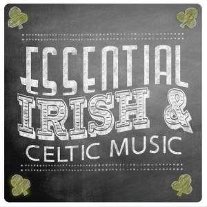 Album Essential Irish and Celtic Music from Irish Sounds
