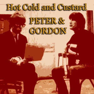 Album Hot Cold and Custard from Peter And Gordon