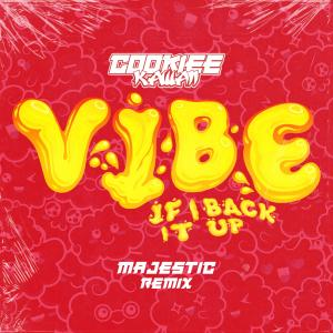 Album Vibe (If I Back It Up) [Majestic Remix] from Cookiee Kawaii