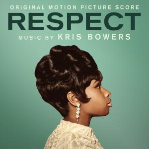 Album Respect (Original Motion Picture Score) from Kris Bowers