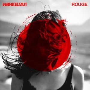 Album Rouge from Wankelmut