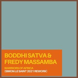 Album Warriors Of Africa (Simon Le Saint 2021 Rework) from Boddhi Satva