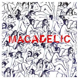 Macadelic (Remastered Edition) (Explicit)