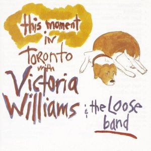 Album This Moment: Live In Toronto from Victoria Williams