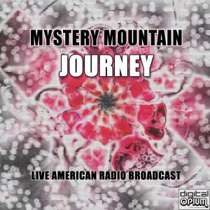 Mystery Mountain (Live) dari Journey