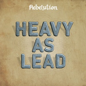 Album Heavy as Lead from Rebelution