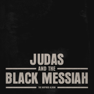 Album Judas and the Black Messiah: The Inspired Album from Various Artists