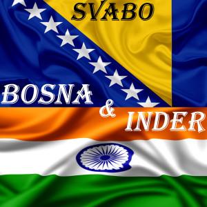 Album Bosna & Inder (Explicit) from Svabo