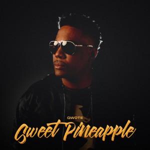Qwote的專輯Sweet Pineapple