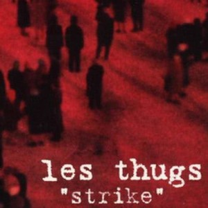 Album Strike from Les Thugs