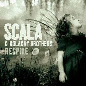 Album Respire from Scala & Kolacny Brothers