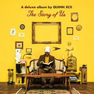 The Story of Us (Deluxe) 2018 Quinn XCII