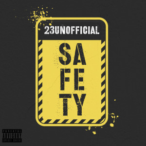 Album Safety from 23 Unofficial