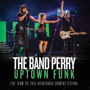 Album Uptown Funk from The Band Perry