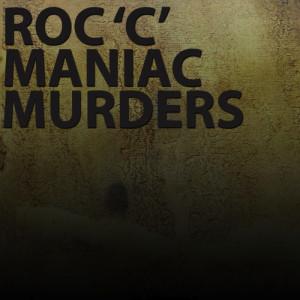 Album Maniac Murders (Explicit) from Roc C
