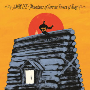 Album Mountains Of Sorrow, Rivers Of Song from Amos Lee