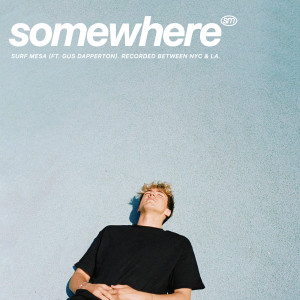 Album Somewhere from Surf Mesa