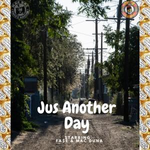 Mac Duna的專輯Just Another Day (Explicit)