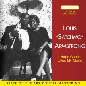 Louis Armstrong的專輯Hope Gabriel Likes My Music
